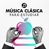 Música Clásica para Estudiar by Various Artists