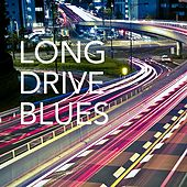 Long Drive Blues by Various Artists