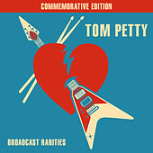 Broadcast Rarities (Live) by Tom Petty