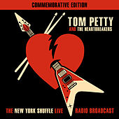 The New York Shuffle Live - Radio Broadcast by Tom Petty