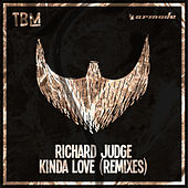 Kinda Love (Remixes) by Richard Judge