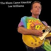 The Blues Came Knockin' by Lee