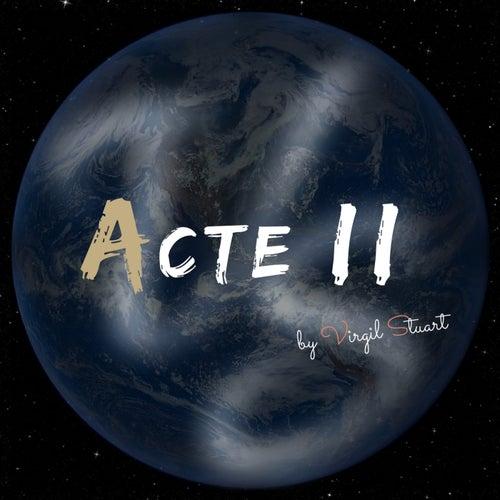 Acte II by Virgil Stuart