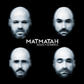 Nous y sommes (Single Version) de Matmatah