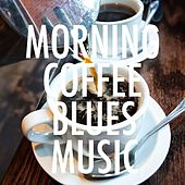 Morning Coffee Blues Music de Various Artists