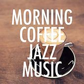 Morning Coffee Jazz Music de Various Artists
