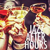 Jazz After Hours by Various Artists