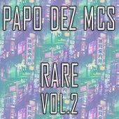 Rare, Vol. 2 de PapoDezMcs