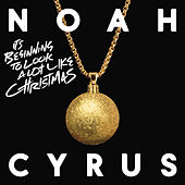It's Beginning to Look a Lot Like Christmas de Noah Cyrus