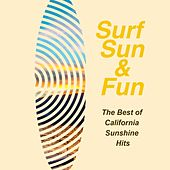 Surf, Sun & Fun: The Best of California Sunshine Hits von Various Artists