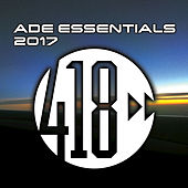 ADE Essentials 2017 Compilation von Various Artists