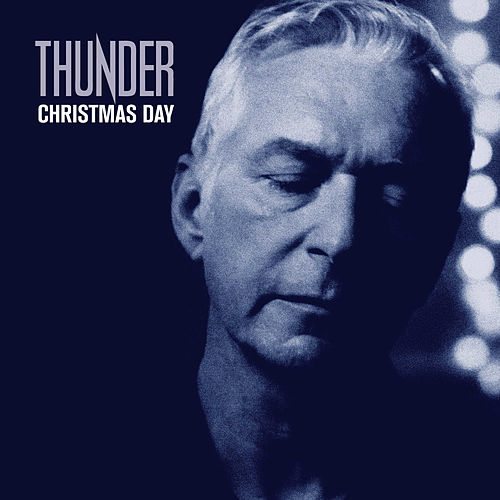 Christmas Day by Thunder