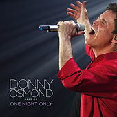 Best of One Night Only (Live) de Donny Osmond