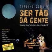 Ser Tão da Gente (Ao Vivo) by Targino Gondim