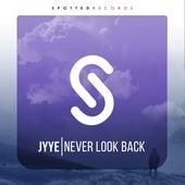 Never Look Back von Jyye