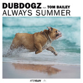 Always Summer by Dubdogz