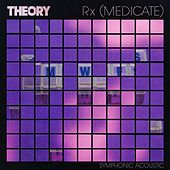 Rx (Medicate) (Symphonic Acoustic) von Theory Of A Deadman