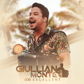 Giullian Monte & DDB Excellent (Ao Vivo) von Giullian Monte