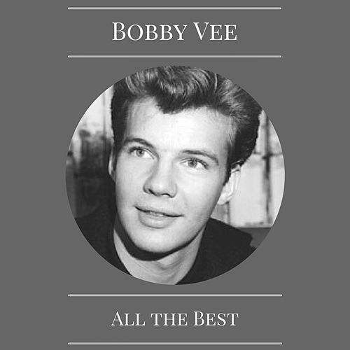 All the Best by Bobby Vee