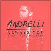 Always You (feat. Elle Winter) von Andrelli