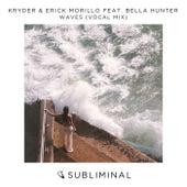 Waves (Vocal Mix) de Kryder & Erick Morillo