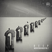 Deep Meditation Music, Vol.1 by Various Artists