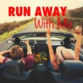 Run Away With Me de Various Artists