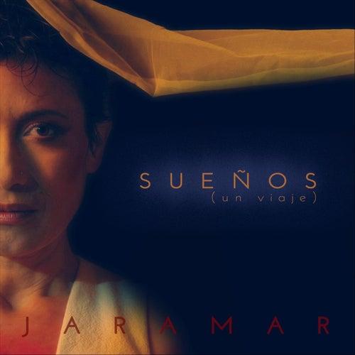 Sueños (Un Viaje) by Jaramar