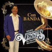 Con Banda by Grupo Vennus