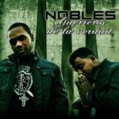 Guerreros de la Verdad by Los Nobles
