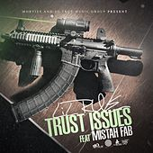 Trust Issues (feat. Mistah F.A.B.) by Lil Rue
