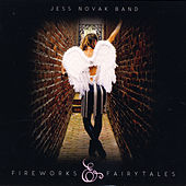 Fireworks and Fairytales by The Jess Novak Band