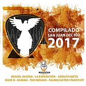 Compilado San Juan del Rio 2017 by Various Artists