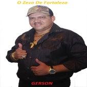 O Zezo de Fortaleza by Gerson