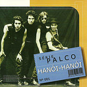 Palco (Ao Vivo) by Hanoi Hanoi