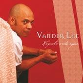 Naquele verbo agora von Vander Lee