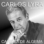Carioca de Algema by Carlos Lyra