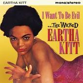 I Want to Be Evil: The Wicked Eartha Kitt di Eartha Kitt