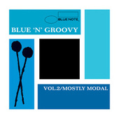 Blue 'N' Groovy: Vol. 2 / Mostly Modal de Various Artists