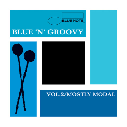 Blue 'N' Groovy: Vol. 2 / Mostly Modal by Various Artists