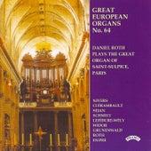 Great European Organs No. 64: Saint Sulplice, Paris by Daniel Roth