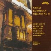 Great European Organs No.34: St Paul's Cathedral, London by John Scott