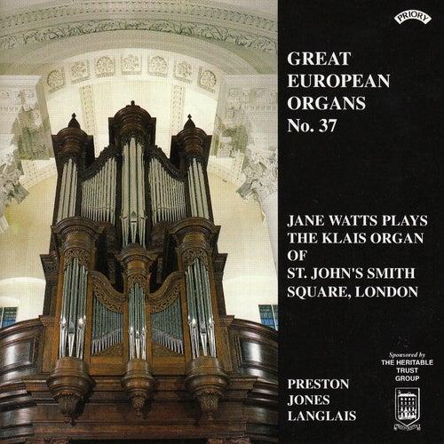 Great European Organs No.37: St John's Smith Sq, London by Jane Watts