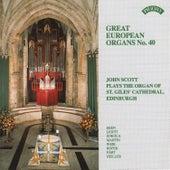 Great European Organs No.40: St Giles Cathedral, Edinburgh by John Scott