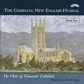 Complete New English Hymnal Vol. 4 by Gloucester CathedralChoir