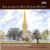 The Complete New English Hymnal, Vol. 5 by Norwich Cathedral Choir