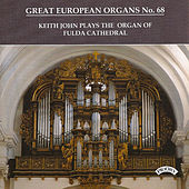 Great European Organs No.68: Fulda Cathedral, Germany by Keith John