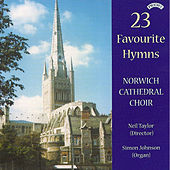 23 Favourite Hymns by The Choir of Norwich Cathedral, Neil Taylor, Simon Johnson