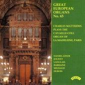 Great European Organs No.65: La Madeleine, Paris de Charles Matthews