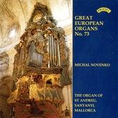 Great European Organs No.73: St.Andreu, Santanyi, Mallorca by Michal Novenko
